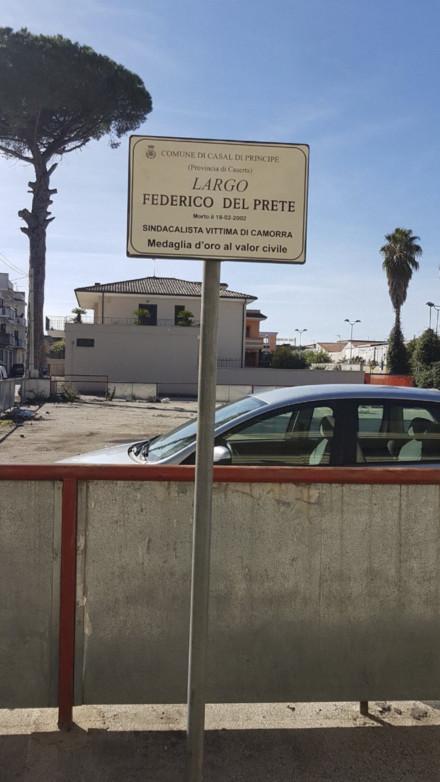 In a square in Casal di Principe, a public sign honours Del Prete